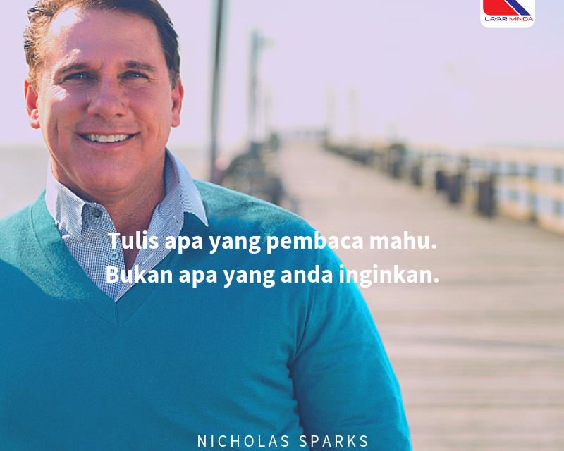 Nicholas Sparks: Nak tulis apa?
