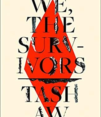 We, The Survivors oleh Tash Aw
