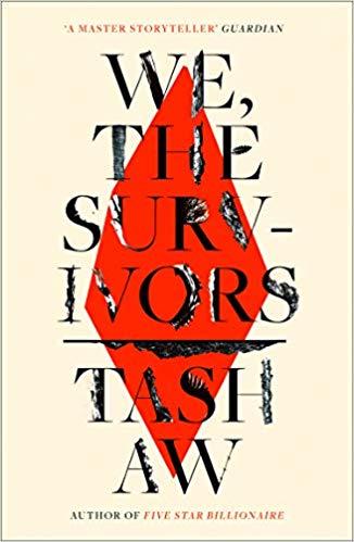 We, The Survivors oleh Tash Aw
