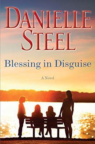Novel Danielle Steele terkini, Blessing in Disguise - foto oleh Goodreads