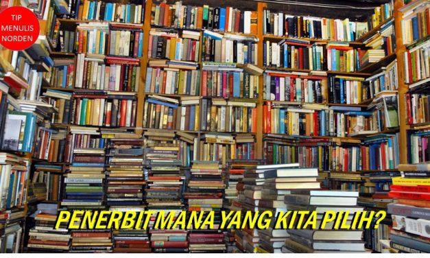 Penerbitan Mana Yang Kita Pilih?